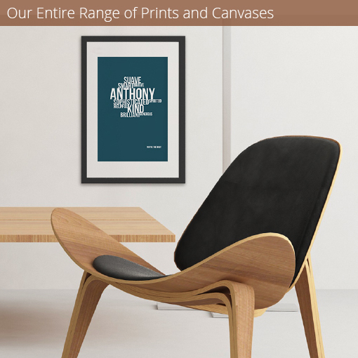 Our entire range of prints